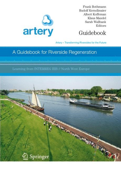 A Guidebook for Riverside Regeneration | Bothmann / Kerndlmaier / Koffeman / Mandel / Wallbank, 2006 | Buch (Cover)