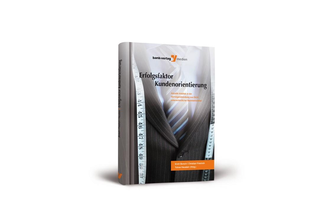 Erfolgsfaktor Kundenorientierung   Borsch / Friedrich / Haustein, 2010   Buch (Cover)