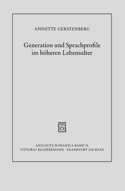 Abbildung von Gerstenberg | Generation und Sprachprofile im höheren Lebensalter | 2011