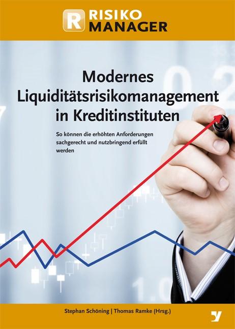 Modernes Liquiditätsrisikomanagement in Kreditinstituten | Ramke / Schöning (Hrsg.), 2012 | Buch (Cover)