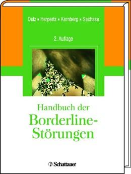Abbildung von Dulz / Herpertz / Kernberg / Sachsse   Handbuch der Borderline-Störungen   2. vollst. Überarb. Aufl.   2011