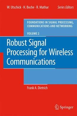 Abbildung von Dietrich | Robust Signal Processing for Wireless Communications | 1. Auflage | 2007 | 2 | beck-shop.de