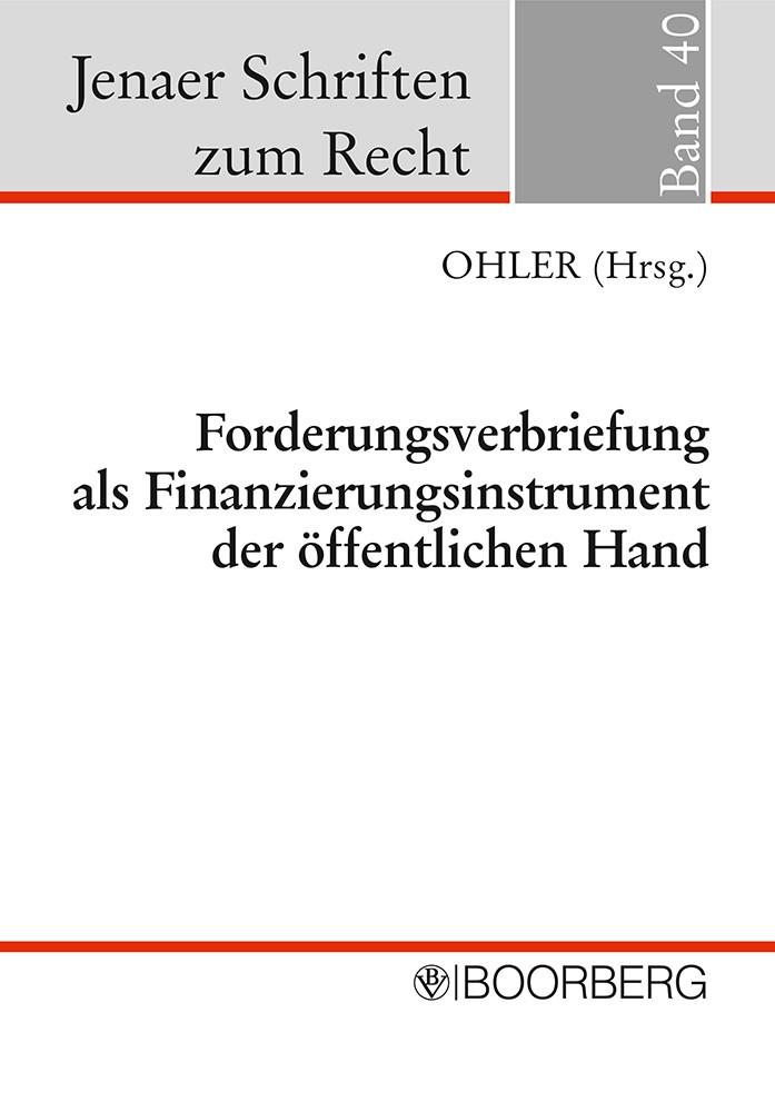 Forderungsverbriefung als Finanzierungsinstrument der öffentlichen Hand | Ohler, 2009 | Buch (Cover)
