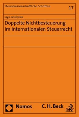 Abbildung von Jankowiak | Doppelte Nichtbesteuerung im Internationalen Steuerrecht | 2009
