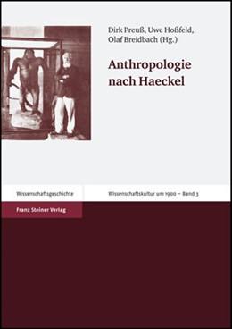 Abbildung von Preuß / Hoßfeld | Anthropologie nach Haeckel | 1. Auflage | 2006 | 3 | beck-shop.de