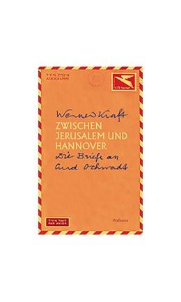 Abbildung von Kraft / Breden / Ochwadt | Zwischen Jerusalem und Hannover | 2004 | Die Briefe an Curd Ochwadt