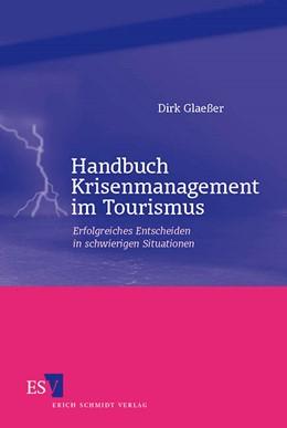 Abbildung von Glaeßer | Handbuch Krisenmanagement im Tourismus | 2005 | Erfolgreiches Entscheiden in s...