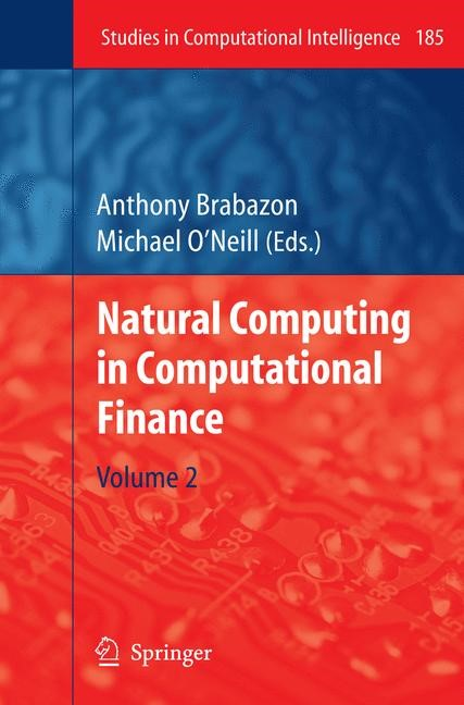 Natural Computing in Computational Finance | Brabazon / O'Neill, 2009 | Buch (Cover)