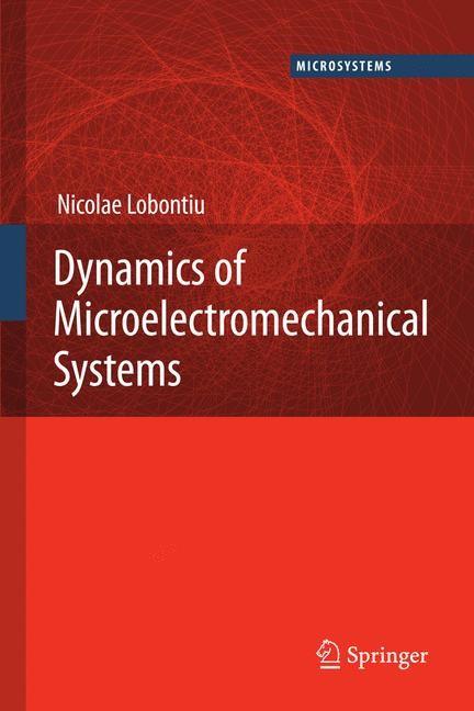 Dynamics of Microelectromechanical Systems | Lobontiu, 2007 | Buch (Cover)