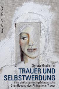 Trauer und Selbstwerdung | Brathuhn, 2006 | Buch (Cover)