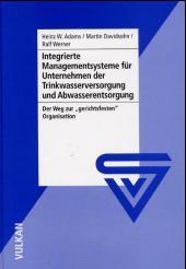 Integrierte Managementsysteme für Unternehmen der Trinkwasserversorgung und Abwasserentsorgung | Adams / Davidsohn / Werner, 2002 | Buch (Cover)