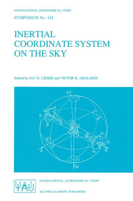 Inertial Coordinate System on the Sky | Lieske / Abalakin, 1990 | Buch (Cover)