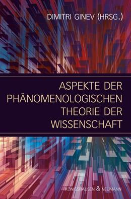 Abbildung von Ginev | Aspekte der phänomenologischen Theorie der Wissenschaft | 2007
