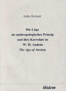 Abbildung von Kreiser | Die Lüge als anthropologisches Prinzip und ihre Korrelate in W. H. Audens The Age of Anxiety | 1999