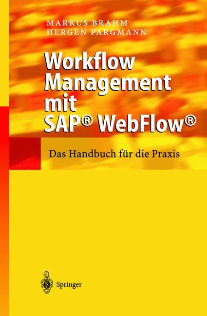 Workflow Management mit SAP® WebFlow® | Brahm / Pargmann, 2002 | Buch (Cover)