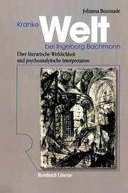 Kranke Welt bei Ingeborg Bachmann | Bossinade, 2004 | Buch (Cover)