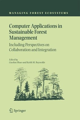 Abbildung von Shao / Reynolds   Computer Applications in Sustainable Forest Management   2006   Including Perspectives on Coll...   11