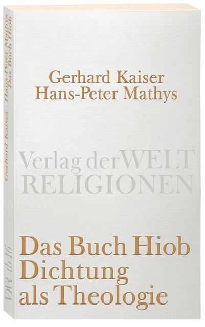 Das Buch Hiob. Dichtung als Theologie   Kaiser / Mathys, 2010   Buch (Cover)