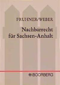 Nachbarrecht Fur Sachsen Anhalt Fruhner Weber 1998 Buch