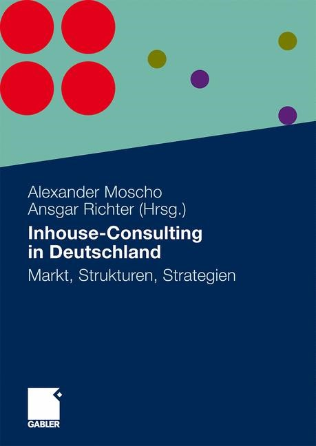 Inhouse-Consulting in Deutschland | Moscho / Richter, 2009 | Buch (Cover)