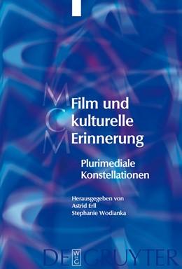 Abbildung von Erll / Wodianka | Film und kulturelle Erinnerung | 2008 | Plurimediale Konstellationen | 9