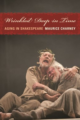 Abbildung von Charney | Wrinkled Deep in Time | 2009 | Aging in Shakespeare