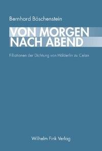 Abbildung von Böschenstein   Von Morgen nach Abend   2006