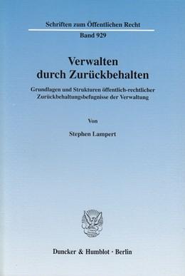 Abbildung von Lampert | Verwalten durch Zurückbehalten. | 2003 | Grundlagen und Strukturen öffe... | 929