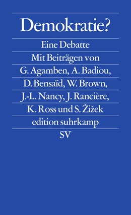 Abbildung von Agamben / Badiou / Žižek   Demokratie?   Deutsche Erstausgabe   2013   Eine Debatte   2611