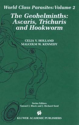 Abbildung von Holland / Kennedy   The Geohelminths   1. Auflage   2001   2   beck-shop.de