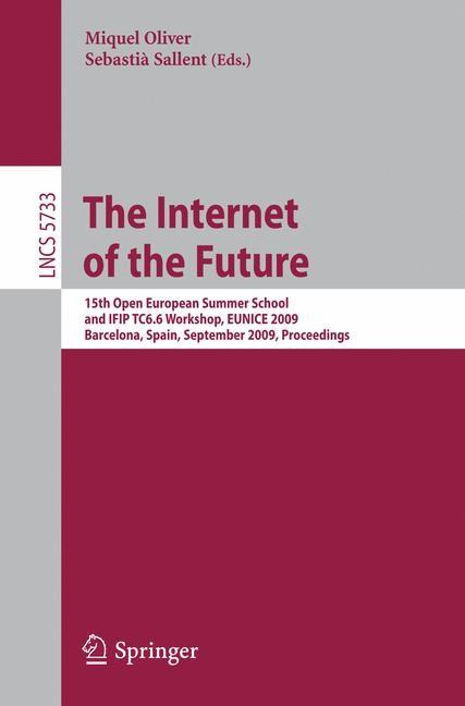Abbildung von Oliver / Sallent   The Internet of the Future   2009