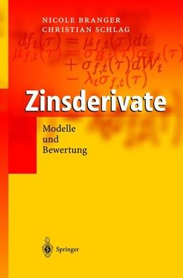 Abbildung von Branger / Schlag   Zinsderivate   2004   Modelle und Bewertung.
