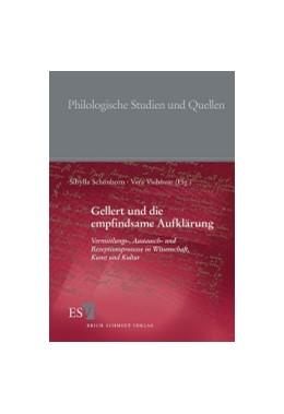 Abbildung von Schönborn / Viehöver | Gellert und die empfindsame Aufklärung | 2009 | Vermittlungs-, Austausch- und ... | 215