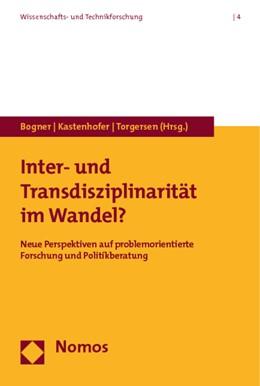 Abbildung von Bogner / Kastenhofer / Torgersen | Inter- und Transdisziplinarität im Wandel? | 2010 | Neue Perspektiven auf problemo... | 4