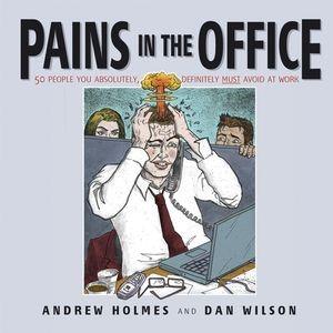 Abbildung von Holmes | Pains in the Office | 2004