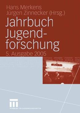 Abbildung von Merkens / Zinnecker | Jahrbuch Jugendforschung | 2005 | 2005 | 5. Ausgabe 2005