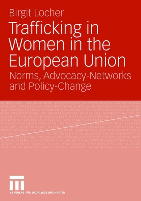 Trafficking in Women in the European Union | Locher, 2007 | Buch (Cover)