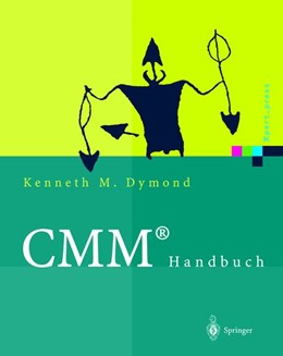 Abbildung von Dymond / Process Transition Intern., Inc | CMM® Handbuch | 2002 | Das Capability Maturity Model®...