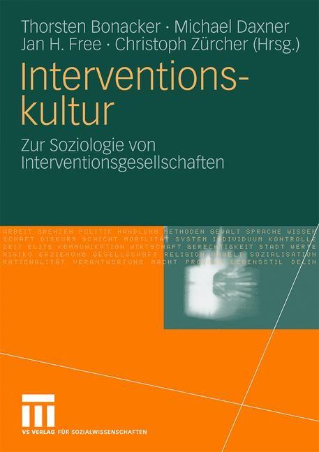 Abbildung von Bonacker / Daxner / Free / Zürcher | Interventionskultur | 2010
