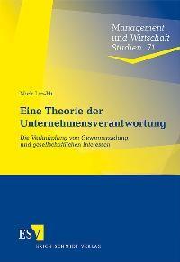 Eine Theorie der Unternehmensverantwortung | Lin-Hi, 2009 | Buch (Cover)