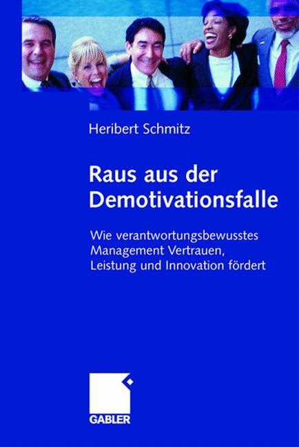 Raus aus der Demotivationsfalle   Schmitz   1. Auflage 2005, 2005   Buch (Cover)