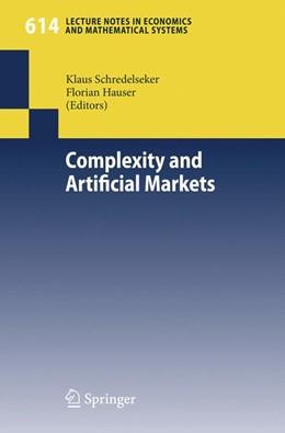 Abbildung von Schredelseker / Hauser | Complexity and Artificial Markets | 2008 | 614