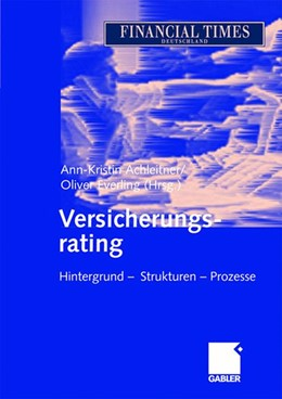 Abbildung von Achleitner / Everling | Versicherungsrating | 2005 | 2005 | Hintergrund — Strukturen — Pro...