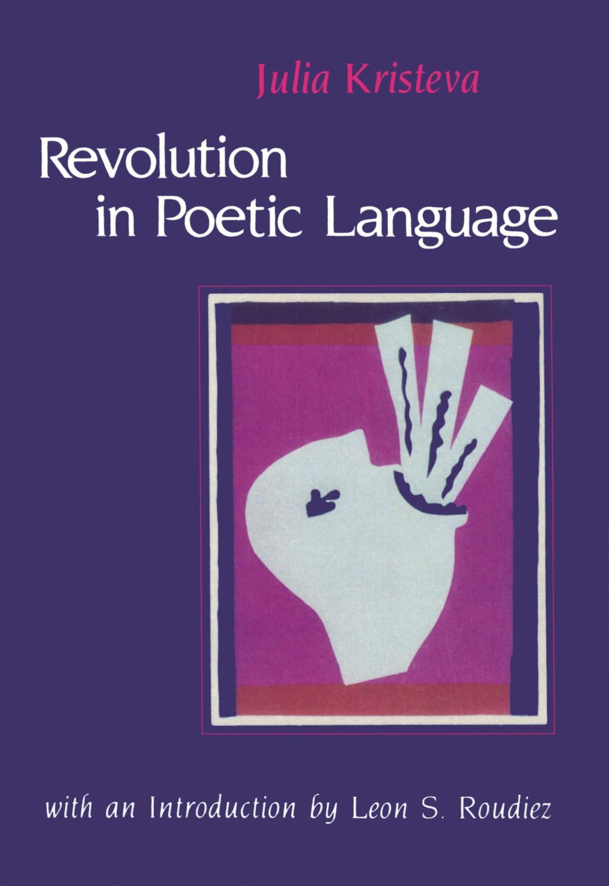 Abbildung von Kristeva | Revolution in Poetic Language | 1985