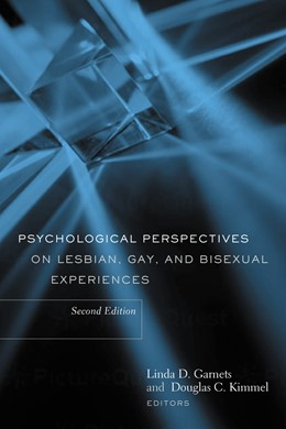 Abbildung von Garnets / Kimmel | Psychological Perspectives on Lesbian, Gay, and Bisexual Experiences | second edition | 2003