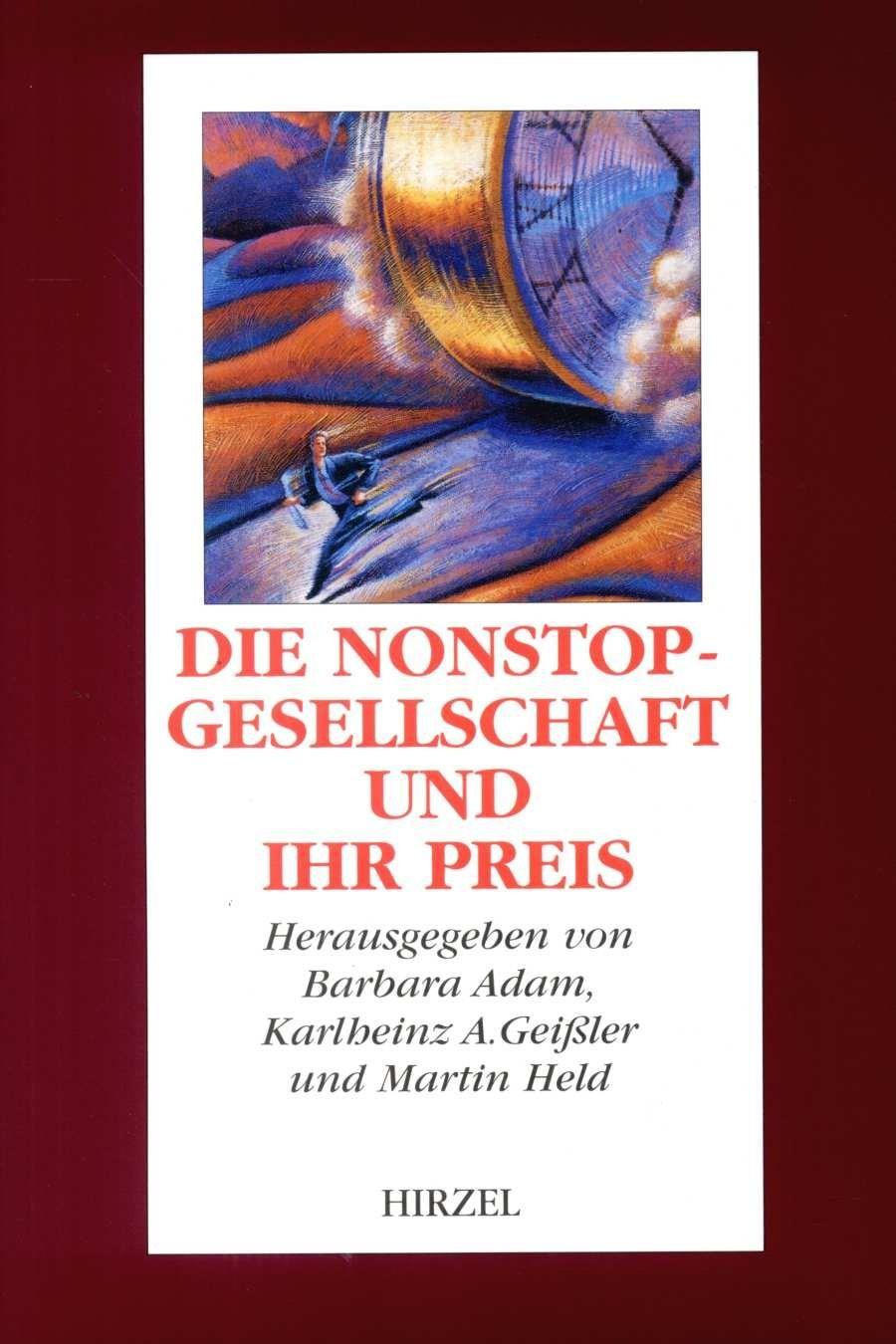 Die Nonstop-Gesellschaft und ihr Preis   Adam / Geißler / Held, 1997   Buch (Cover)