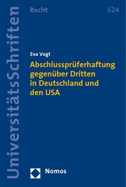 Abbildung von Vogt   Abschlussprüferhaftung gegenüber Dritten in Deutschland und den USA   2009