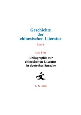Abbildung von Xuetao | Bibliographie zur chinesischen Literatur in deutscher Sprache | 2020 | Bd. 8: Bibliographie zur chine...