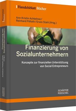 Abbildung von Achleitner / Pöllath / Stahl | Finanzierung von Sozialunternehmern | 2007 | Konzepte zur finanziellen Unte...