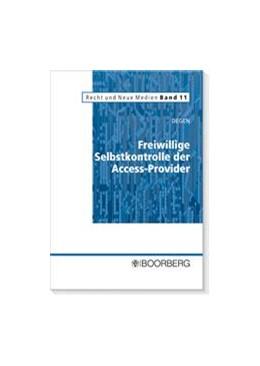 Abbildung von Degen | Freiwillige Selbstkontrolle der Access-Provider | 1. Auflage | 2007 | 11 | beck-shop.de